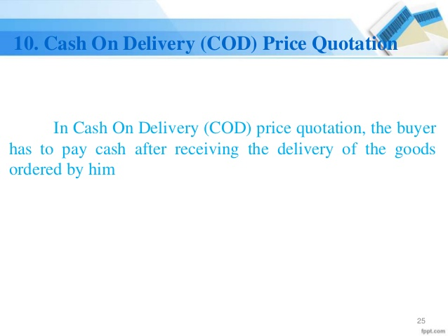 Cash On Delivery (COD) Price Quotation