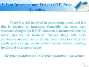 Cost Insurance and Freight (CIF) Price Quotation