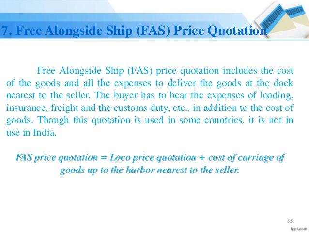 Free Alongside Ship (FAS) Price Quotation